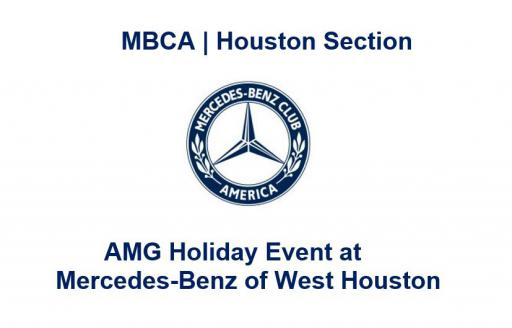 Mercedes Benz West Houston >> Amg Holiday Event At Mercedes Benz Of West Houston Mbca